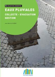 Eaux pluviales : collecte, évacuation, gestion