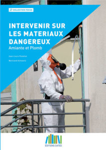 Intervenir sur les matériaux dangereux